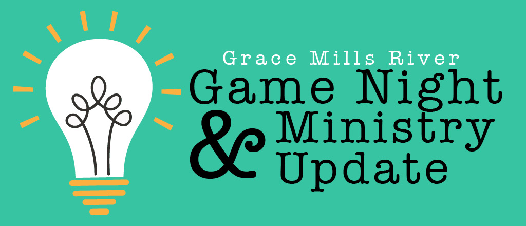 March 8 - Game Night & Ministry Update