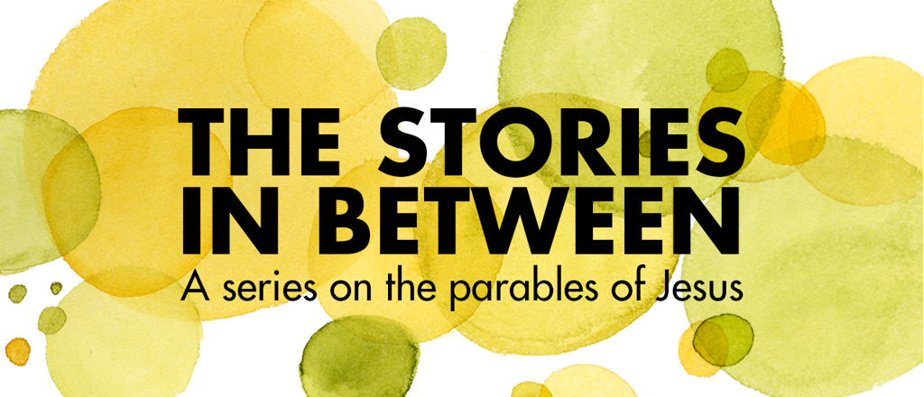 The Stories In-Between: Parables